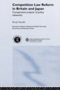 Foto Cover di Competition Law Reform in Britain and Japan, Ebook inglese di Kenji Suzuki, edito da Taylor and Francis