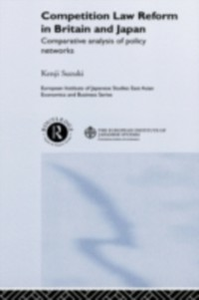 Ebook in inglese Competition Law Reform in Britain and Japan Suzuki, Kenji