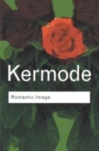 Ebook in inglese Romantic Image Kermode, Frank