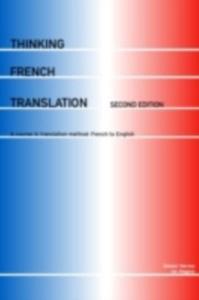 Ebook in inglese Thinking French Translation Hervey, Sandor , Higgins, Ian