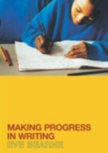 Ebook in inglese Making Progress in Writing Bearne, Eve