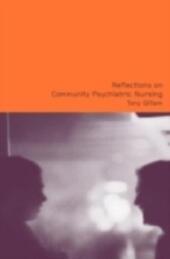 Reflections on Community Psychiatric Nursing
