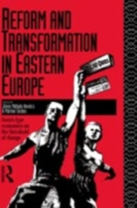 Ebook in inglese Reform and Transformation in Eastern Europe -, -
