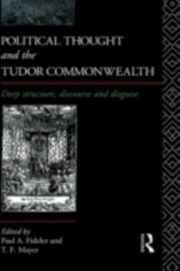 Ebook in inglese Political Thought and the Tudor Commonwealth -, -