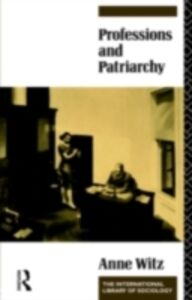 Ebook in inglese Professions and Patriarchy Witz, Anne