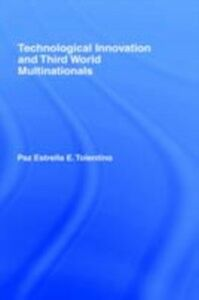 Ebook in inglese Technological Innovation and Third World Multinationals Tolentino, Paz Estrella