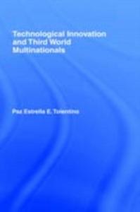 Ebook in inglese Technological Innovation and Third World Multinationals Tolentino, Paz Estrella