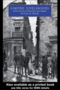 Foto Cover di Limited Livelihoods, Ebook inglese di Sonya O. Rose, edito da Taylor and Francis