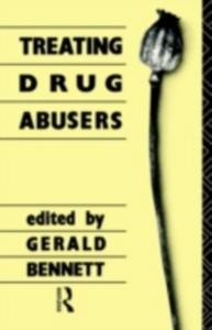 Ebook in inglese Treating Drug Abusers Bennett, G