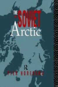Foto Cover di Soviet Arctic, Ebook inglese di Pier Horensma, edito da Taylor and Francis
