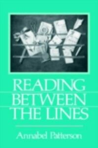 Foto Cover di Reading Between the Lines, Ebook inglese di Annabel Patterson, edito da Taylor and Francis