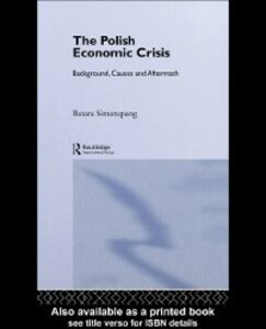 Foto Cover di Polish Economic Crisis, Ebook inglese di Batara Simatupang, edito da Taylor and Francis