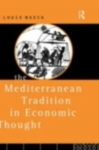 Ebook in inglese Mediterranean Tradition in Economic Thought Baeck, Louis