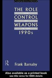 Role and Control of Weapons in the 1990s