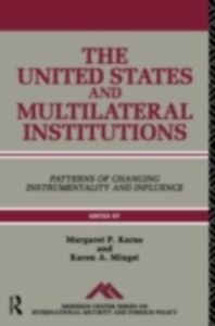 Ebook in inglese United States and Multilateral Institutions