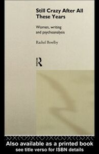 Ebook in inglese Still Crazy After All These Years Bowlby, Rachel