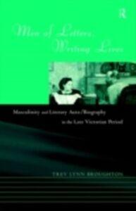Ebook in inglese Men of Letters, Writing Lives Broughton, Trev Lynn