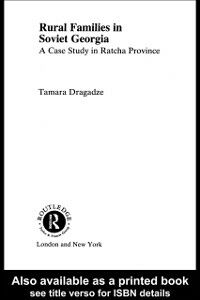 Ebook in inglese Rural Families in Soviet Georgia Dragadze, Tamara