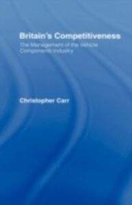 Ebook in inglese Britain's Competitiveness Carr, Dr Christopher
