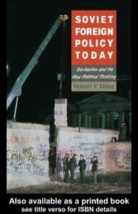 Ebook in inglese Soviet Foreign Policy Today Miller, Robert F.