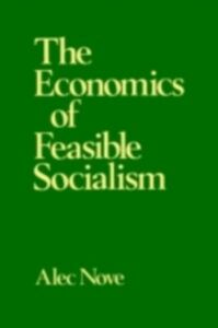 Ebook in inglese Economics of Feasible Socialism Revisited Nove, Alec