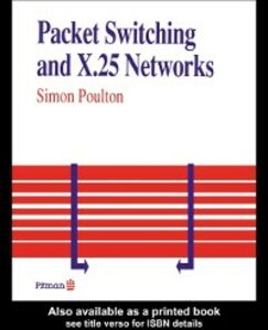 Ebook in inglese Packet Switching And X.25 Networks Poulton, Simon
