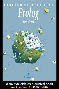 Ebook in inglese Problem Solving With Prolog Stobo, John