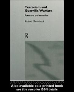 Ebook in inglese Terrorism and Guerrilla Warfare Clutterbuck, Richard