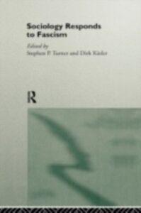 Ebook in inglese Sociology Responds to Fascism -, -