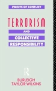 Ebook in inglese Terrorism and Collective Responsibility Wilkins, Burleigh Taylor
