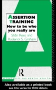 Foto Cover di Assertion Training, Ebook inglese di Roderick S. Graham,Shan Rees, edito da Taylor and Francis