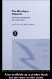 Ebook in inglese Himalayan Dilemma Ives, Jack D. , Messerli, Bruno