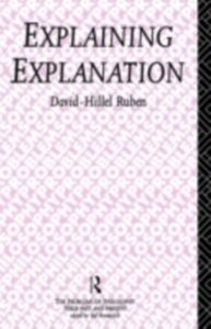 Ebook in inglese Explaining Explanation Ruben, David-Hillel