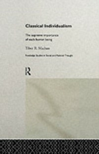 Ebook in inglese Classical Individualism Machan, Tibor R.
