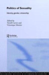 Foto Cover di Politics of Sexuality, Ebook inglese di  edito da Taylor and Francis