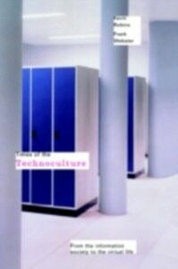Foto Cover di Times of the Technoculture, Ebook inglese di Kevin Robins,Frank Webster, edito da Taylor and Francis