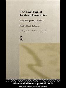 Foto Cover di Evolution of Austrian Economics, Ebook inglese di Sandye Gloria, edito da