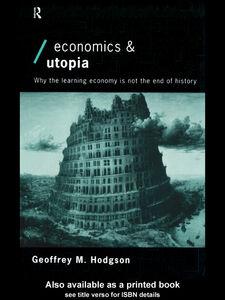 Foto Cover di Economics and Utopia, Ebook inglese di Geoffrey M. Hodgson, edito da