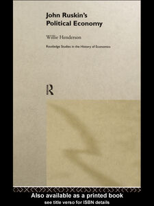 Ebook in inglese John Ruskin's Political Economy Henderson, Willie