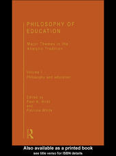 Philosophy of Education: Major Themes in the Analytic Tradition