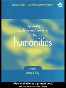 Foto Cover di Improving Teaching and Learning in the Humanities, Ebook inglese di Martin Ashley, edito da