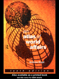 Ebook in inglese An Atlas of World Affairs Boyd, Andrew