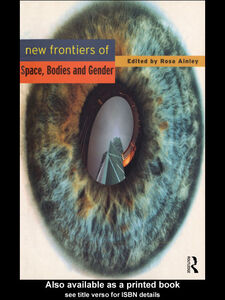 Ebook in inglese New Frontiers of Space, Bodies and Gender