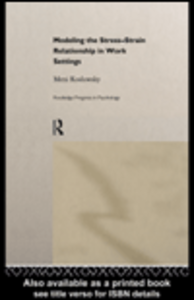 Ebook in inglese Modelling the Stress-Strain Relationship in Work Settings Koslowsky, Meni