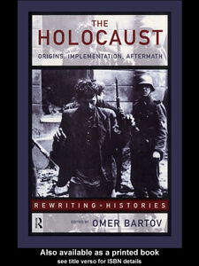 Foto Cover di The Holocaust, Ebook inglese di Omer Bartov, edito da