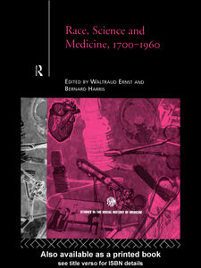 Ebook in inglese Race, Science and Medicine, 1700-1960