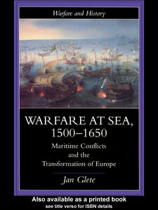 Ebook in inglese Warfare at Sea, 1500-1650 Glete, Jan