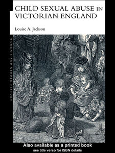 Ebook in inglese Child Sexual Abuse in Victorian England Jackson, Louise A.