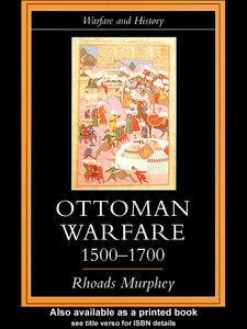 Ebook in inglese Ottoman Warfare, 1500-1700 Murphey, Rhoads