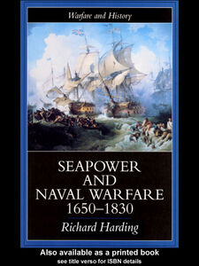 Ebook in inglese Seapower and Naval Warfare, 1650-1830 Harding, Richard